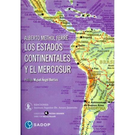 los-estados-continentales-el-mercosur-alberto-methol-ferre